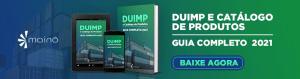 Guia Completo sobre DUIMP e Catálogo de Produtos